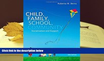 Download Child, Family, School, Community: Socialization and Support Pre Order