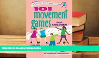 Download 101 Movement Games for Children: Fun and Learning with Playful Moving (SmartFun Activity