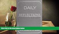 Read Book Daily Reflections  A Book of Reflections by A A  Members for A A  Members A A   For Free