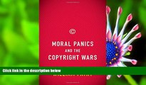 READ book Moral Panics and the Copyright Wars William Patry Trial Ebook