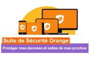 L'application Suite de Sécurité Orange  - Protéger mes données et celles de mes proches