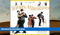 Epub  Tango Argentino: How to Tango: Steps, Style, Spirit (Dance Crazy) Trial Ebook