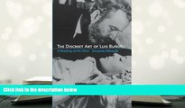 Read Online  The Discreet Art of Luis Bunuel: A Reading of His Films Full Book