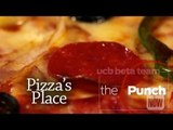 Pizza's Place: a COMMERCIAL PARODY by UCB's The Punch