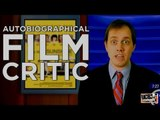 Autobiographical Film Critic: a SKETCH by UCB's The Brig