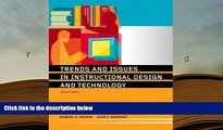 PDF [DOWNLOAD] Trends and Issues in Instructional Design and Technology (2nd Edition) READ ONLINE