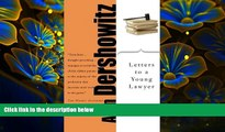 READ book Letters to a Young Lawyer (Art of Mentoring (Paperback)) Alan M. Dershowitz For Ipad