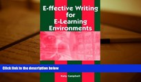 BEST PDF  E-Ffective Writing for E-Learning Environments Katy Campbell [DOWNLOAD] ONLINE