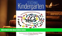 PDF [DOWNLOAD] Teaching Kindergarten: Learner-Centered Classrooms for the 21st Century (Early