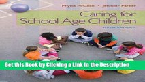 Download Book [PDF] Caring for School-Age Children (PSY 681 Ethical, Historical, Legal, and