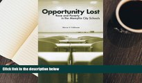 Download Opportunity Lost: Race and Poverty in the Memphis City Schools Pre Order