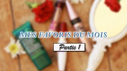 MES FAVORIS DU MOIS (PART 1)