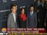 UB: Red carpet premiere ng 'Manny,' dinaluhan ng mga personalidad sa sports at showbiz