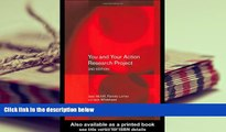 Free PDF You and Your Action Research Project Books Online