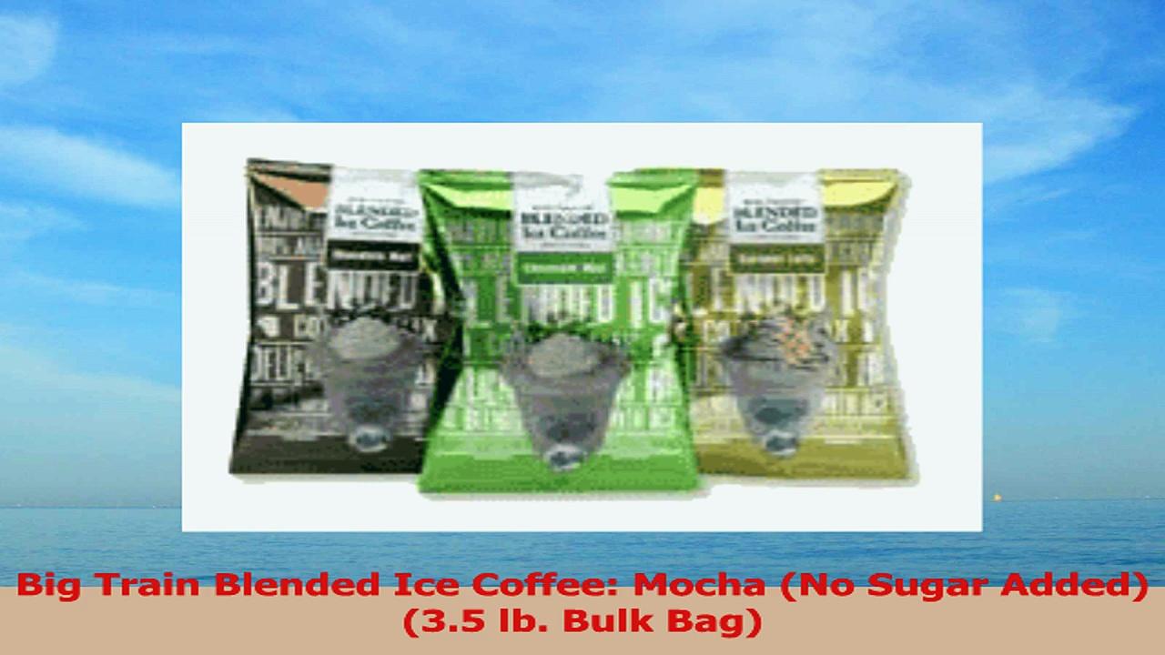 Big Train Blended Ice Coffee Mocha No Sugar Added 35 lb Bulk Bag 62ab7c1c