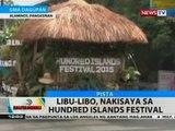 BT: Libu-libo, nakisaya sa Hundred Island Festival