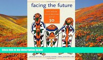 FREE [DOWNLOAD] Facing the Future: The Indian Child Welfare Act at 30 (American Indian Studies)