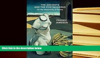 Audiobook  The Ancients and the Postmoderns: On the Historicity of Forms For Kindle