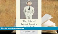 Download [PDF]  The Life of Robert Loraine: The Stage, the Sky, and George Bernard Shaw Full Book