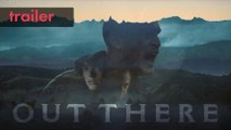 OUT THERE | Trailer | STUDIO+