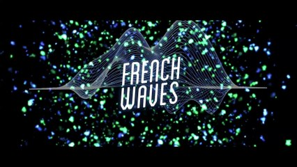 FRENCH WAVES - WEBSERIES TRAILER