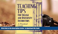 [Download]  Teaching Tips for College and University Instructors: A Practical Guide David Royse