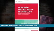 Read Online  Teaching the 4Cs with Technology: How do I use 21st century tools to teach 21st
