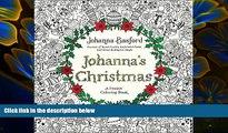 PDF  Johanna s Christmas: A Festive Coloring Book for Adults Johanna Basford Full Book