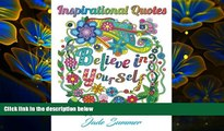 Download [PDF]  Inspirational Quotes: An Adult Coloring Book with Motivational Sayings, Positive