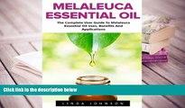 BEST PDF  Melaleuca Essential Oil: The Complete User Guide To Melaleuca Essential Oil Uses,