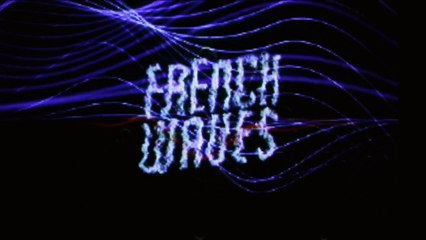 FRENCH WAVES - Behind The Scenes #8 - Fred Agostini, Philippe Zdar,  Etienne De Crecy