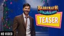 Badrinath Ki Dulhania - Official Teaser | Karan Johar | Varun Dhawan | Alia Bhatt