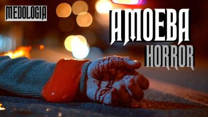 Medologia - AMOEBA HORROR - OLHA NO QUE DEU - SHORT HORROR FILM