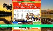 Read Online Easy Make   Learn Projects: The Pilgrims, the Mayflower   More: 15 Fun-to-Create