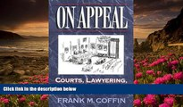DOWNLOAD EBOOK On Appeal: Courts, Lawyering, and Judging Frank Coffin For Ipad