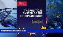 DOWNLOAD EBOOK The Political System of the European Union (The European Union Series) Simon Hix