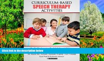 Read Online Curriculum-based  Speech Therapy Activities: Pre-K / Kindergarten:  English   Spanish