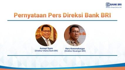 Pernyataan Pers Direksi Bank BRI