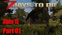 LP 7 Days to Die Alpha 15 Start in die Alpha 15 [Lets Play 7 Days deutsch in HD & 4K]