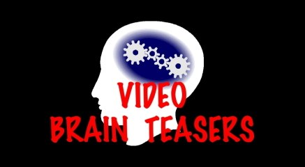 Welcome to My Video Brain Teasers!