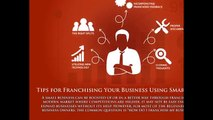 Tips for Franchising Your Business Using Smart Tricks