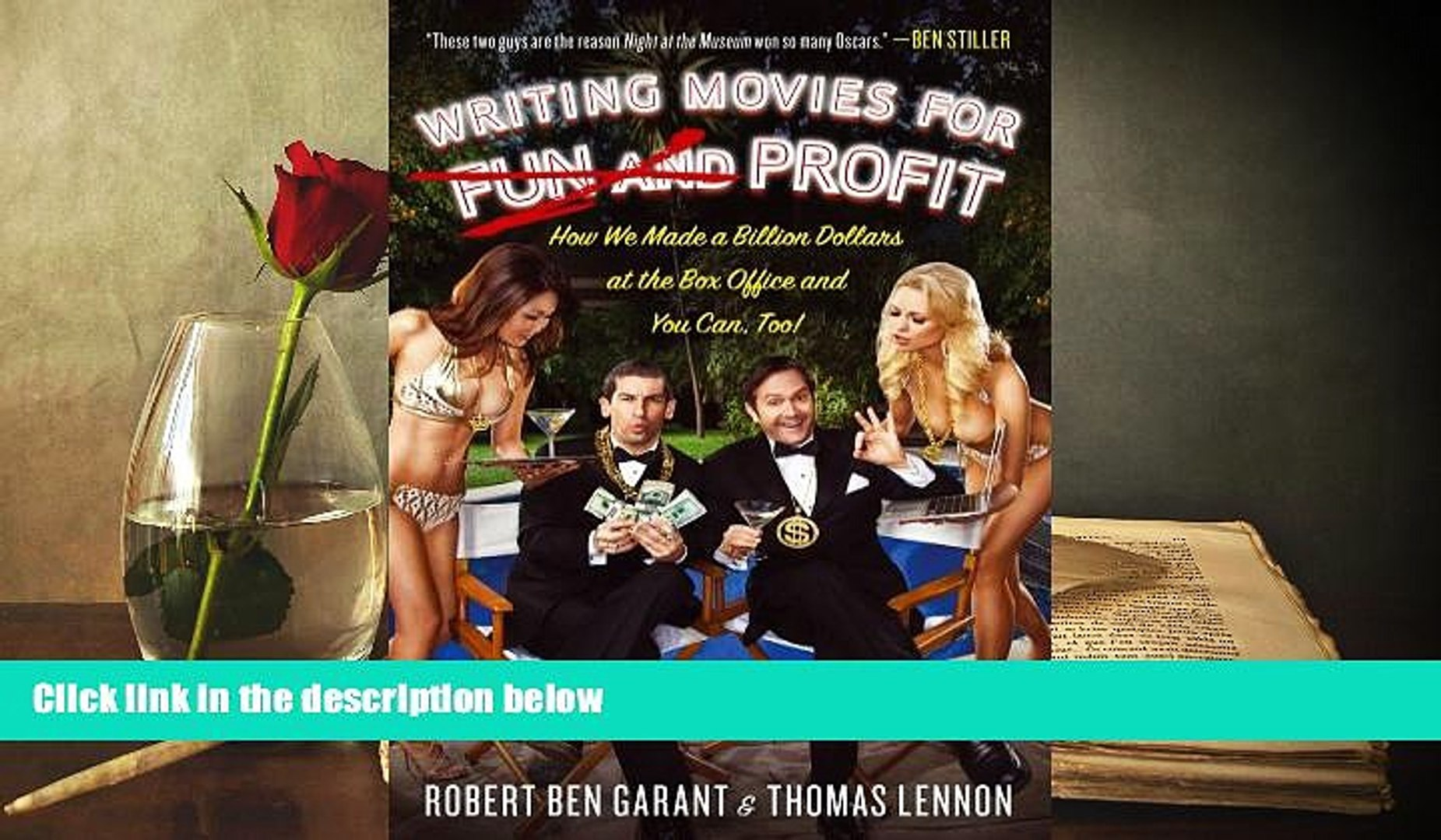 [Download]  Writing Movies for Fun and Profit: How We Made a Billion Dollars at the Box Office and