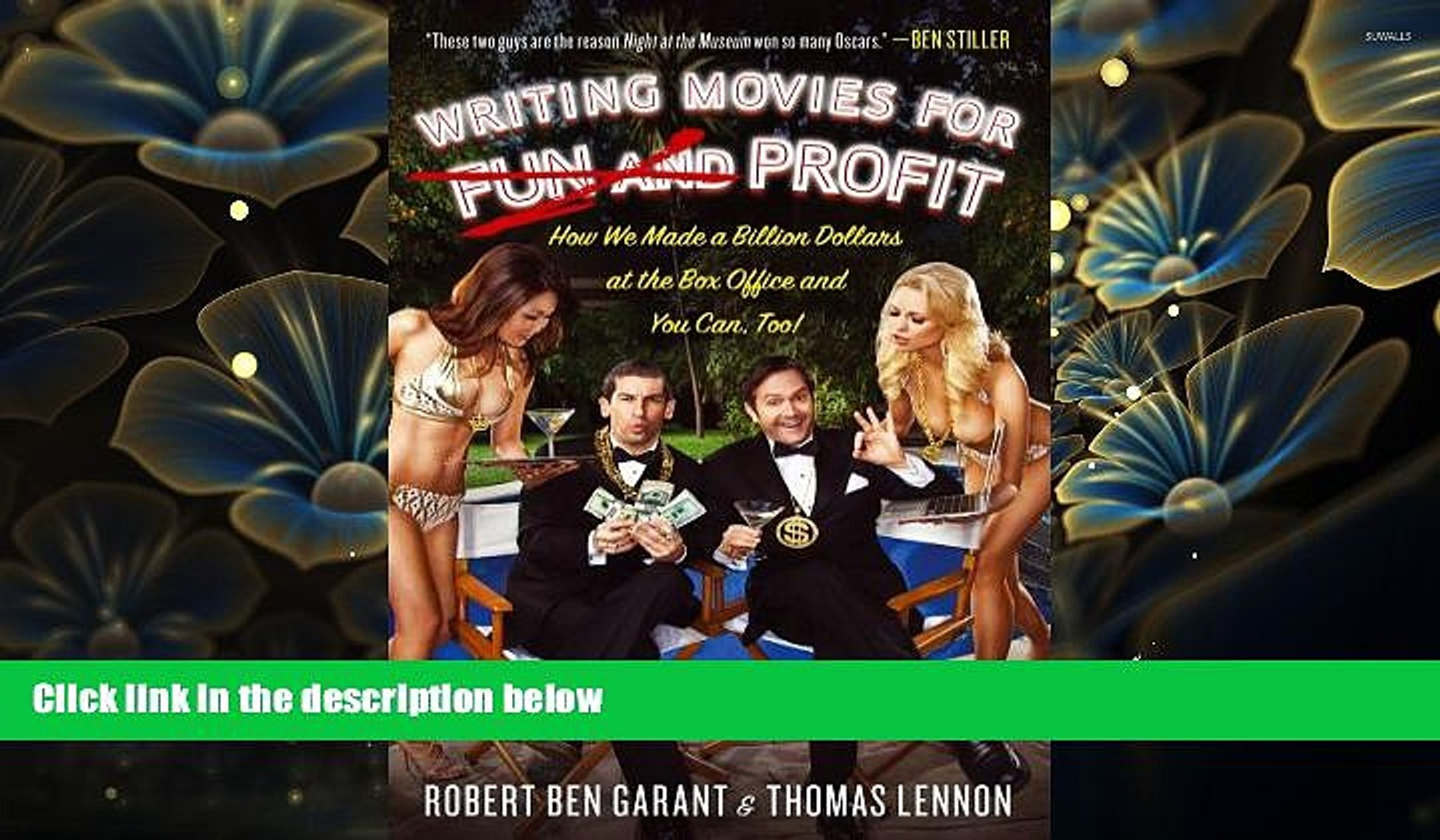 [PDF]  Writing Movies for Fun and Profit: How We Made a Billion Dollars at the Box Office and You