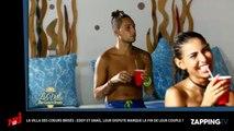 La Villa des cœurs brisés 2 : Eddy et Smaïl au bord de la rupture, le couple en danger ? (Vidéo)