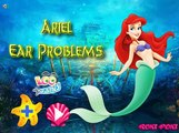 PRINCESA ARIEL LA SIRENITA TIENE PROBLEMAS DE OIDO! - PRINCESS ARIEL THE LITTLE MERMAID EAR PROBLEMS