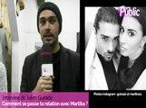 """Vidéo : Julien Guirado : """"Avec Martika on profite de la vie. Et ça se passe très bien ! """""""