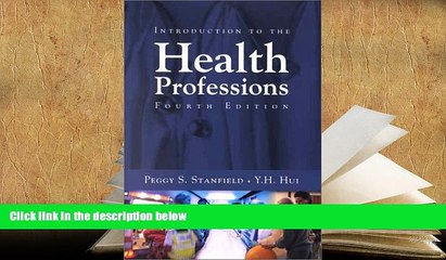 Download [PDF]  Introduction to the Health Professions, Fourth Edition Peggy S. Stanfield Pre Order