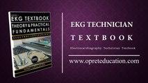 EKG TECHNICIAN TEXTBOOK I Electrocardiography Technician Textbook