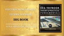 ELECTROCARDIOGRAPHY TECHNICIAN BOOK I EKG BOOK