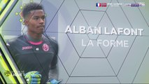Alban Lafont, la forme !